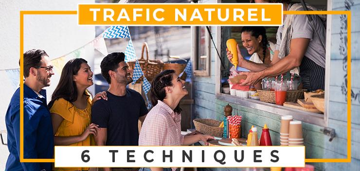 trafic naturel 6 techniques pour l'augmenter