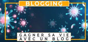 créer un blog et gagner de l'argent sur internet