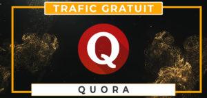 Quora France trafic gratuit