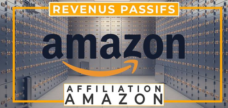 affiliation amazon gagner argent web revenus passifs travail à domicile