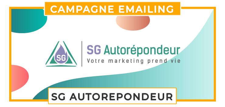 sg autorepondeur automatisation marketing campagne emailing
